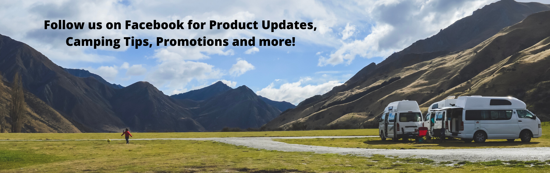 Follow us on Facebook for Product Updates, Camping Tips, Promotions and more!